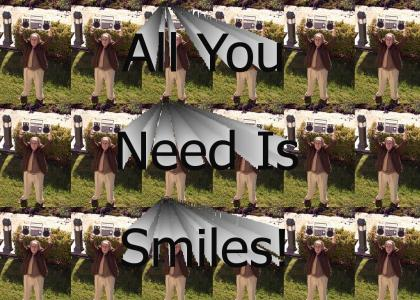 All You Need is Smiles!