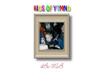 Kids of YTMND- dbomob