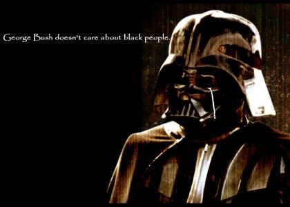 George Bush Doesn't Care About Darth Vader