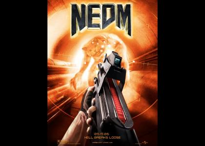 NEDM: The Movie
