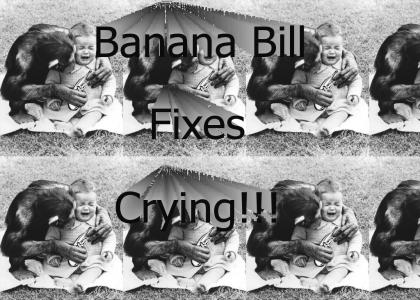 Banana Bill Fixes Crying
