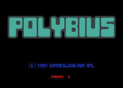 The horror of Polybius