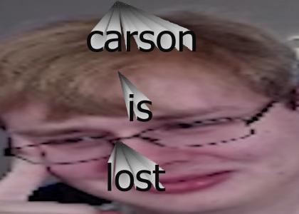 carson is lost