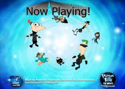 Phineas and Ferb The Movie (Now Playing)