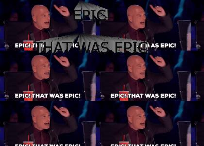 EPIC! THAT WAS EPIC!