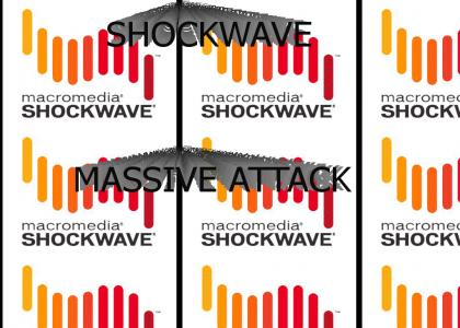 SHOCKWAVE, MASSIVE ATTACK