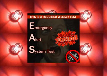YTMND Emergency Alert System (Test)