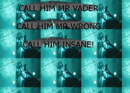Mr Vader RAVE