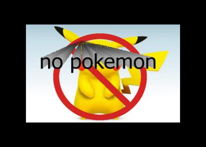 MAx  - ban all pokemon no pokemon)