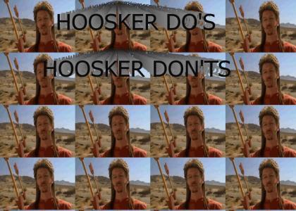 Hoosker Do's / Hoosker Don'ts
