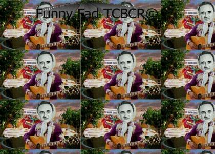 Funny Fad Guy® Loves the TCBCR™