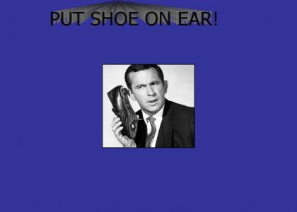 Put Shoe on Ear