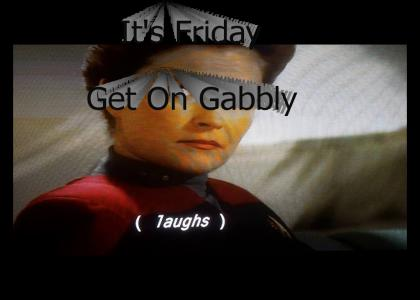 get on gabbly