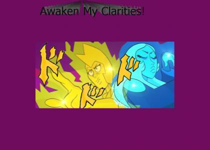 Awaken My Clarities