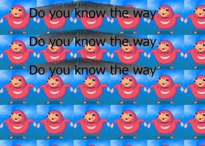 do u know da way (updated)
