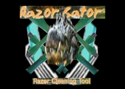 Razor Gator is my business ...and business is good!