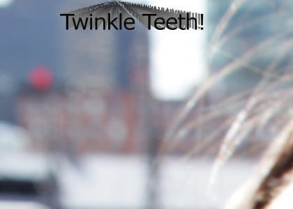 Twinkling Teeth