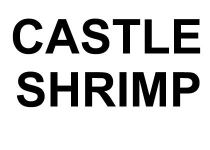 CASTLE SHRIMP