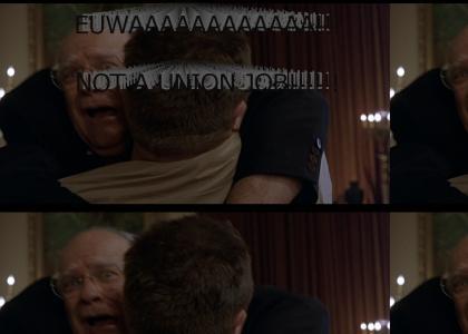 NOT A UNION JOB! (big lebowski)