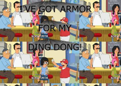 I've got armor for my ding dong!