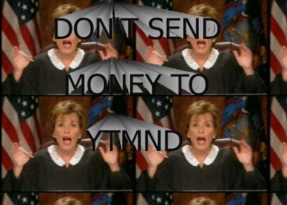Don't send money to YTMND!