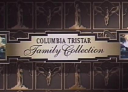 Columbia Tristar Family Collection