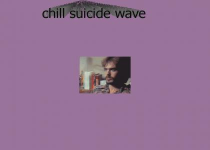 chill suicide