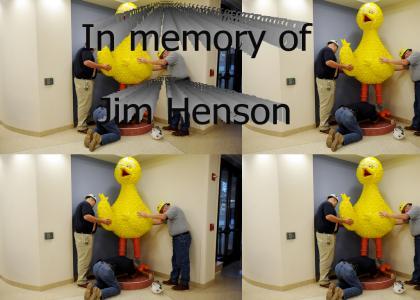 In memory of Jim Henson