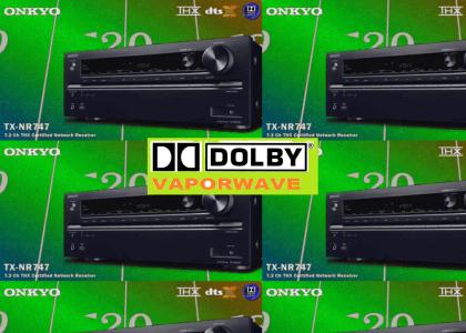 [I]Dolby® Vaporwave Chamber Of Commerce