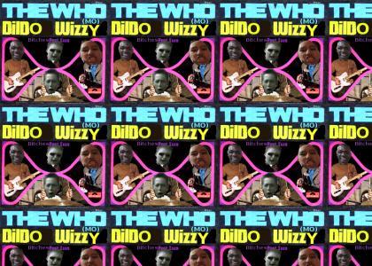 The Who(mo) - Dildo Wizzy