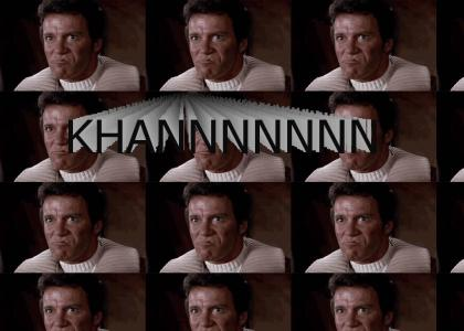 KHANTMND: Where is Shatner when you need him?