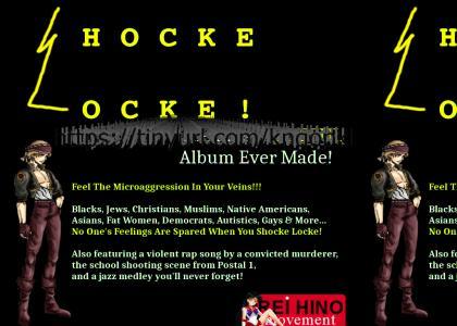 SHOCKE LOCKE! THE MOST HATEFUL ALBUM EVER MADE!