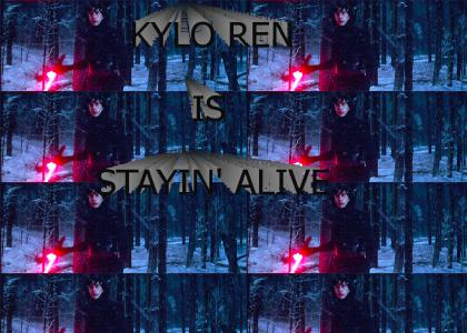 Kylo Ren knows how to stay alive