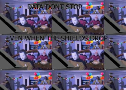 Data Don't Stop, Even When The Shields Drops