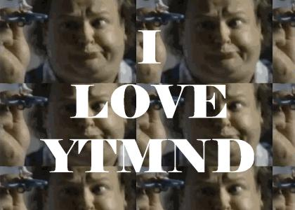 I LOVE YTMND