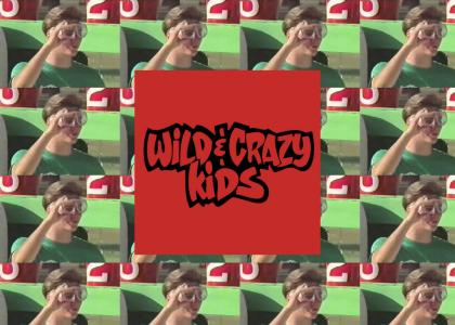 it's good to be wild and crazy