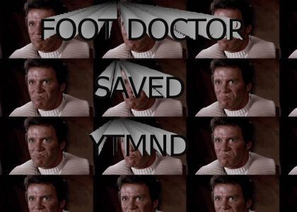 KHANTMND: Kirk's reaction to Foot Doctor sites