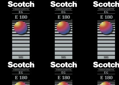 The Scotch VHS Tape