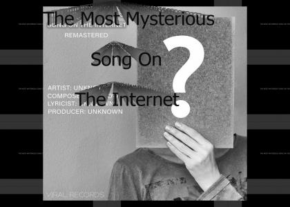 The Most Mysterious Song On The Internet