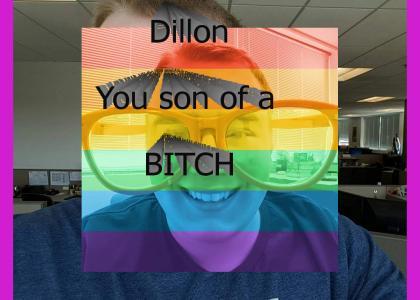 Dillon you so fine