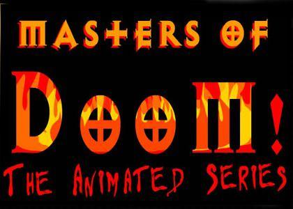 Masters Of Doom!: The Animated Series