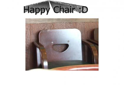 Happy Chair!