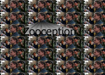 Zooception
