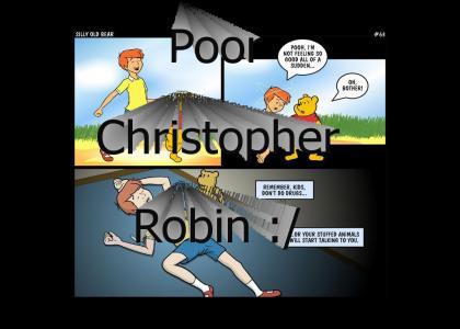 Christopher Robin on drugs
