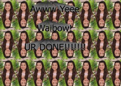 Yay Waibow!