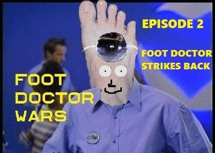 FOOT DOCTOR WARS EPISODE 2
