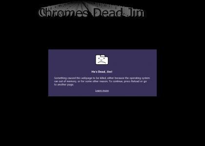 Chromes Dead Jim
