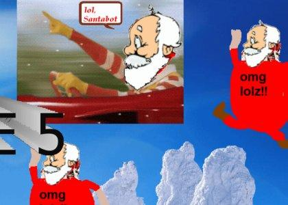 SANTABOT CHRISTMASSS ZOMG!